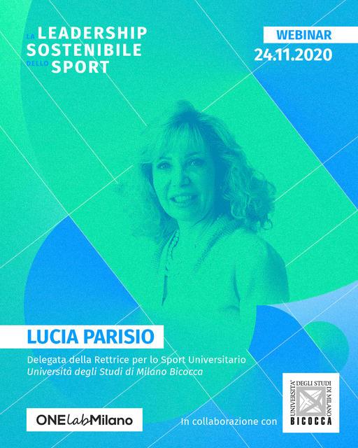 Lucia Parisio-Delegata della Rettrice per lo Sport universitario dell'Università degli Studi di Milano Bicocca