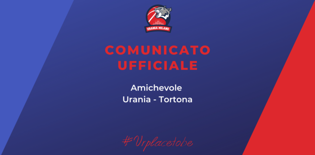 Annullato lo scrimmage tra Derthona Basket e Urania Milano